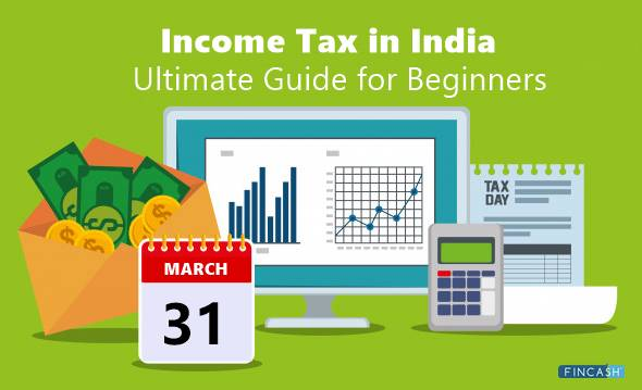 File your Income Tax Returns in India, before 31st July 2018
